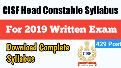 CISF Head Constable Syllabus 2019 CISF Head Constable Syllabus
