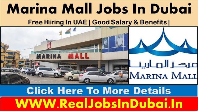 Latest Jobs Vacancies In Marina Mall UAE 2021