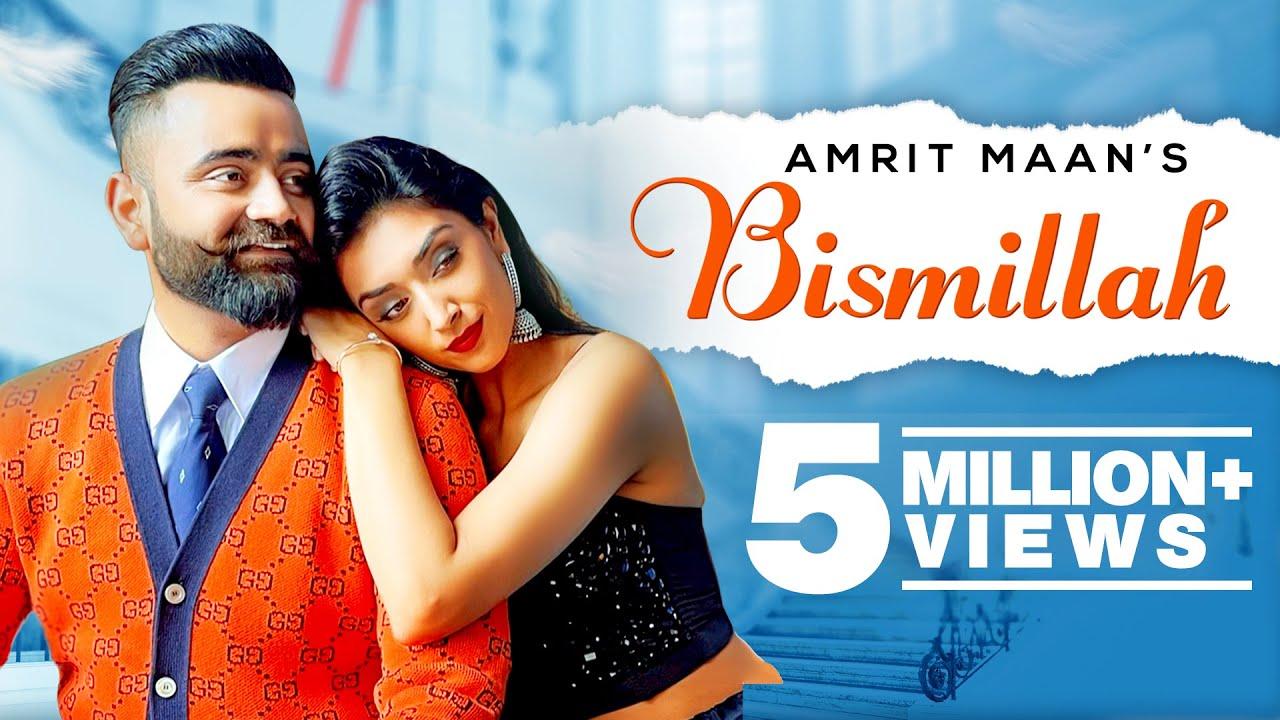 Bismillah lyrics All bamb Amrit Maan Punjabi Song