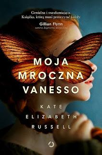 Moja mroczna Vanesso - Kate Elizabeth Russell