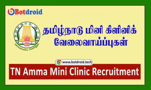 TN Amma Mini Clinic Recruitment 2021 - Apply for 6000 Job Vacancy in Tamilnadu, Download Application Form