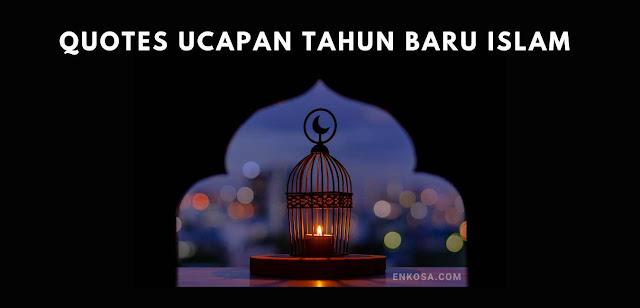 Quotes Ucapan Selamat Tahun Baru Islam 1443 Hijriyah