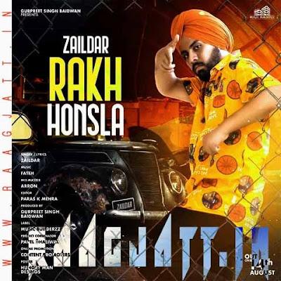 Rakh Honsla by Zaildar lyrics