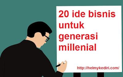 20 ide bisnis untuk generasi millenial