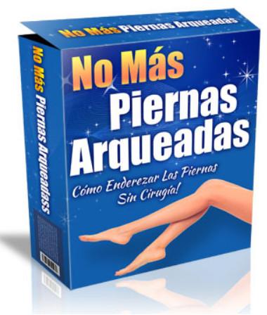 No mas piernas arqueadas pdf, No Más Piernas Arqueadas 2020 Sarah Brown. Un remedio permanente para Piernas Arqueadas y Rodillas En X sin cirugía.