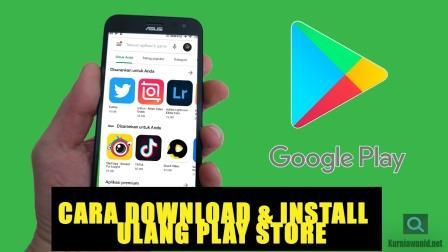 Cara Download & Install Ulang Play Store