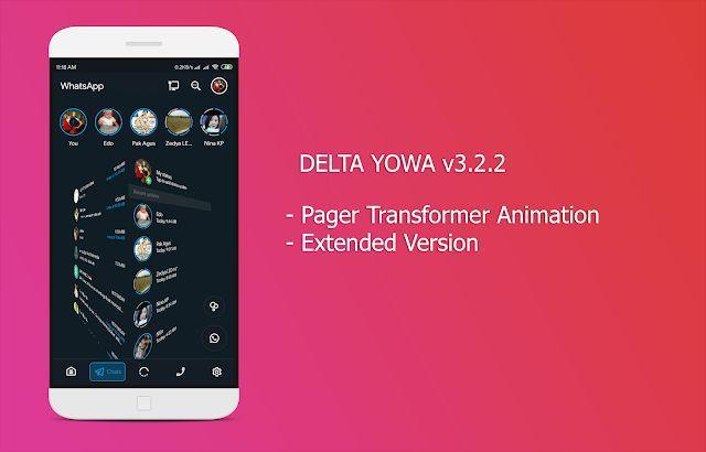 Whatsapp Mods Delta Yowhatsapp Apk 3 2 2 Download Latest Version In Latest Update