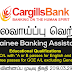 Vacancy In Cargills Bank   Post Of - Trainee Banking Assistant