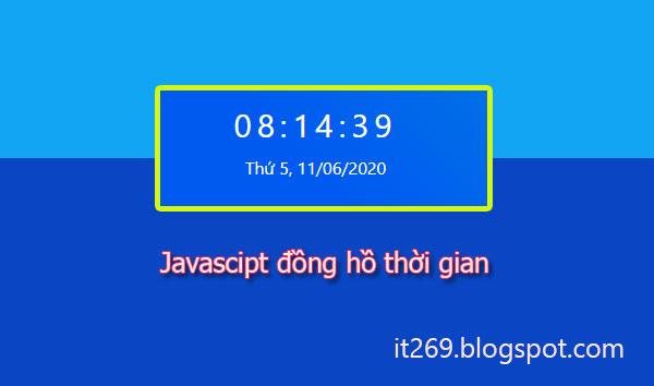 tạo đồng hồ thời gian đơn giản bằng js