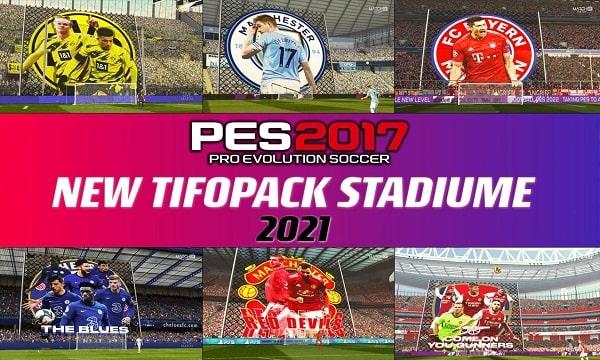 PES 2017 Mod Stadiums Tifopack 2021