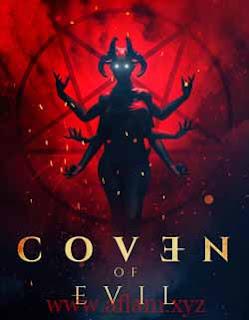 مشاهدة فيلم Coven of Evil 2019 مترجم