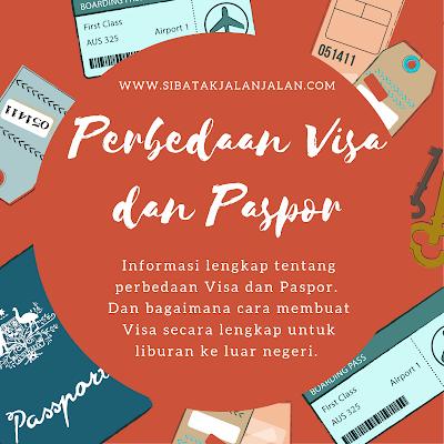 perbedaan visa dan paspor dan cara mengajukan dokumen visa liburan ke luar negeri