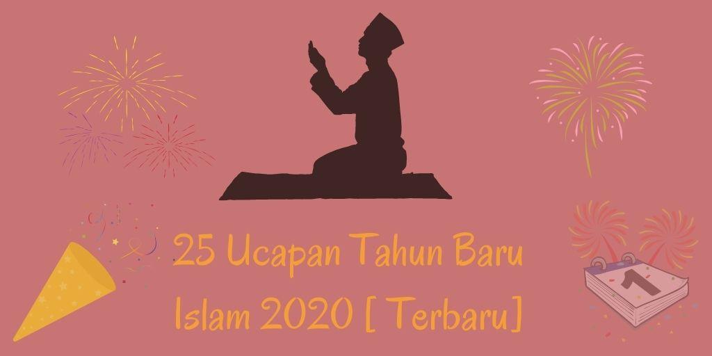 25 Ucapan Tahun Baru Islam 2020 Terbaru Kakceng Com