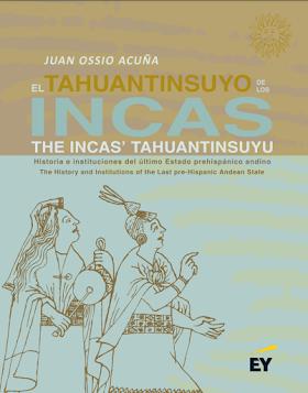 """""""El Tahuantinsuyu de los Incas"""", de Juan Ossio Acuña(2021)"""