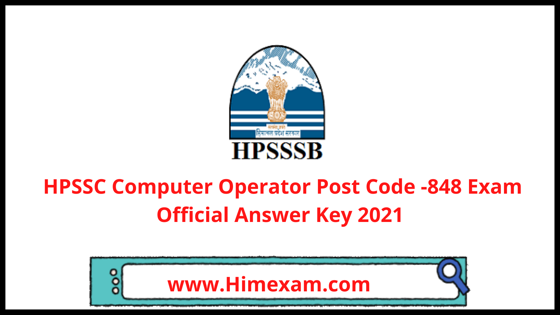 HPSSC Computer Operator Post Code -848 Exam Official Answer Key 2021
