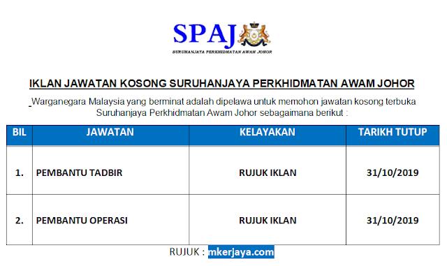 Jawatan Kosong Suruhanjaya Perkhidmatan Awam Johor Pembantu Tadbir Pembantu Operasi Sehingga 31 Oktober 2019 Malaysia Kerjaya