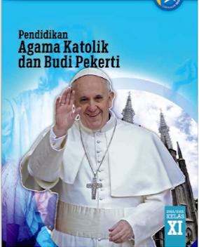 Download Buku Siswa dan Buku Guru Agama Katolik kelas 11 SMK Kurikulum 2013