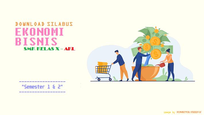 Download Silabus - Ekonomi Bisnis - SMK Kelas X AKL