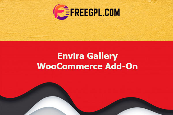 Envira Gallery WooCommerce Add-On Nulled Download Free