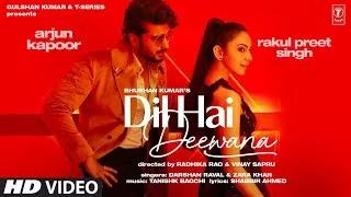 Dil-Hai-Deewana-Arjun-Kapoor-Rakul-Preet-Singh