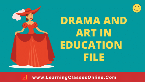 Drama And Art in Education B.Ed 1st and 2nd Year / All Courses Practical File, Project and Assignment Notes in English Medium Free Download PDF | Drama And Arts in Education File | Drama And Art in Education B.Ed First and Second Year Practical File in English Medium Free Download PDF | Drama And Arts in Education Notes, Files, Assignment, Project and Text Book in English