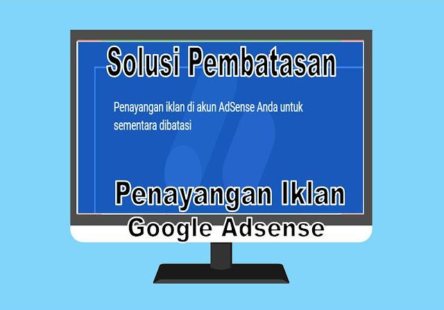 Pembatasan Penayangan Iklan Google Adsense 2020