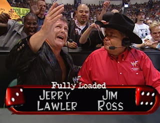 WWE / WWF - Fully Loaded 2000 - Jerry Lawler and Jim Ross called the event