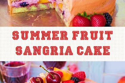 The Best Summer Fruit Sangria Cake