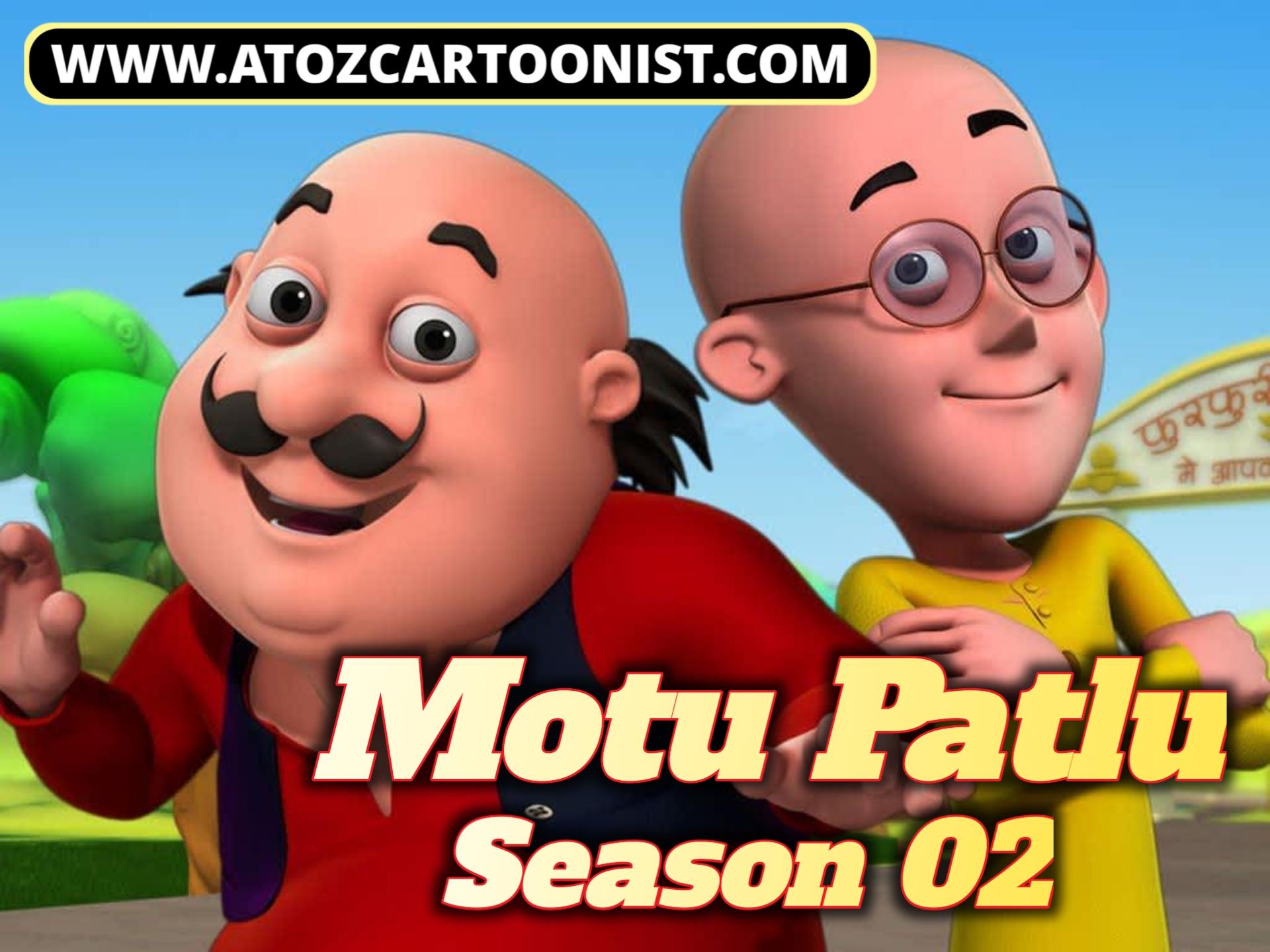 MOTU PATLU SEASON 02 ALL EPISODES IN HINDI