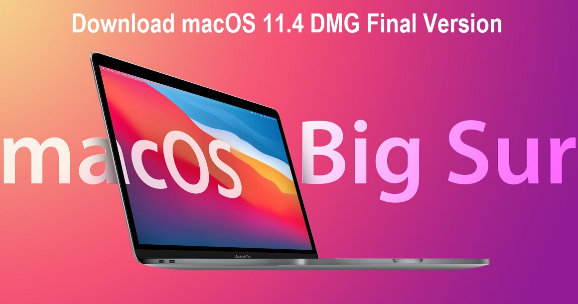 Download macOS 11.4 DMG