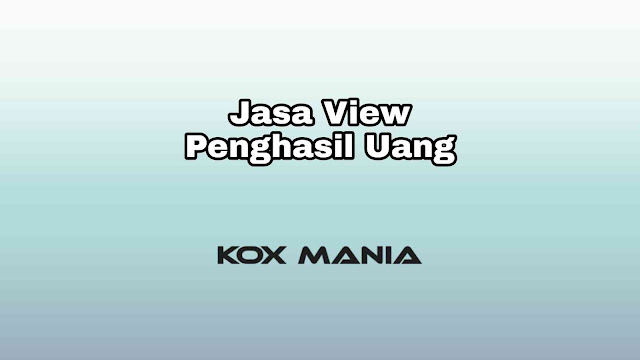 Jasa View Penghasil Uang
