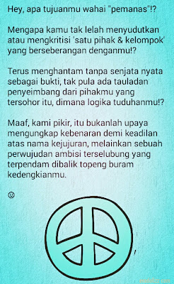 7 (App-Arts) Curhatan 'Pedas Manis'. Damai Peace lebih baik.