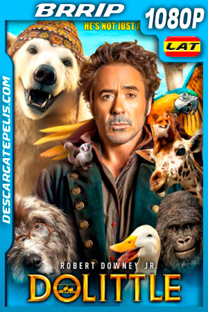 Dolittle (2020) HD 1080P BRRip Latino – Ingles