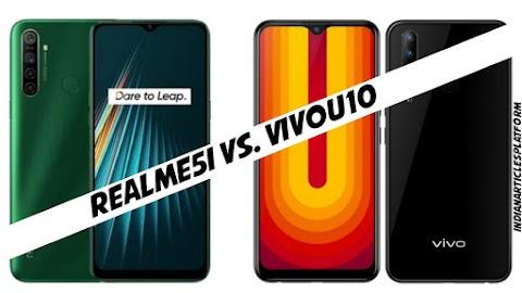 Realme5i Vs. Vivo U10| दोनों में कड़ी टक्कर जानिए कौन? सा लेना होगा आपके लिए सह...