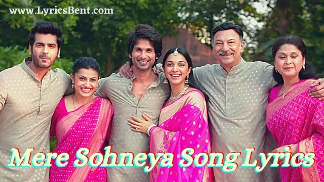 Mere Sohneya Song Lyrics