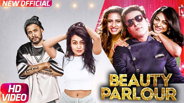 Beauty Parlor Jindua Neha Kakkar & Ikka Jaidev Kumar Latest Punjabi Song 2017