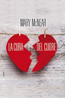Risultati immagini per La cura del cuore Mary McNear