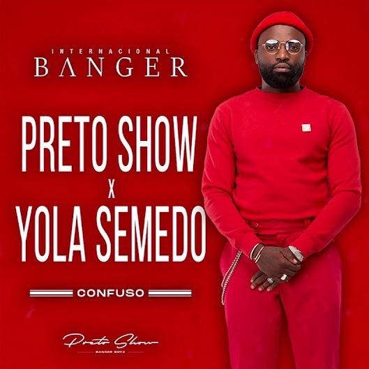 Preto Show ft. Yola Semedo - Confuso (Zouk)