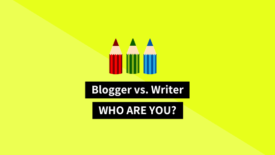 blogger or writer: what's the difference between blogging and content writing