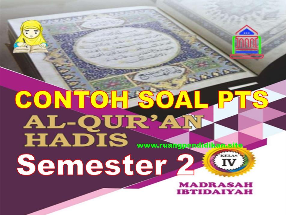 Soal PTS Al-Qur'an Hadis Kelas 4 MI