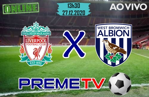 Liverpool x West Bromwich Ao Vivo