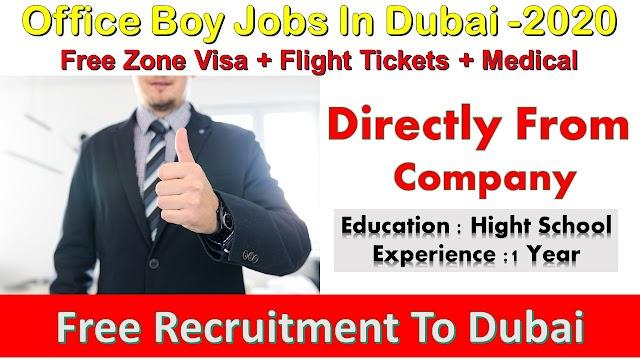Office Boy Jobs In Dubai -2020 | Free Job In Dubai |