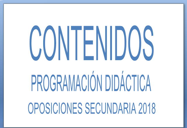 Contenidos programacion didactica oposiciones 2018