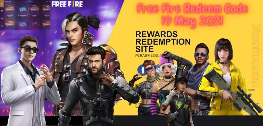 Free Fire Redeem Code 19 May 2021 | Garena Free Fire Redeem Code Today 19 May 2021