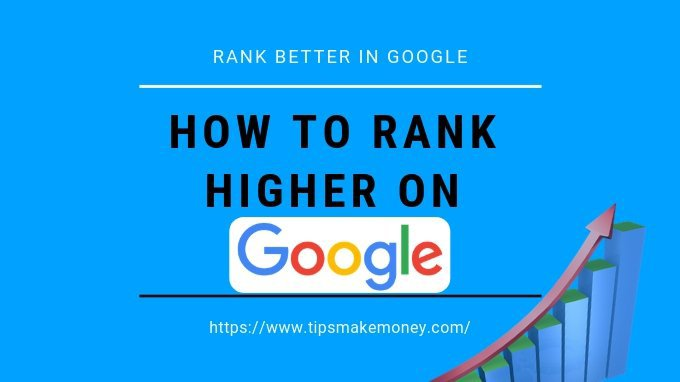 How to rank higher on google 6 quick tips