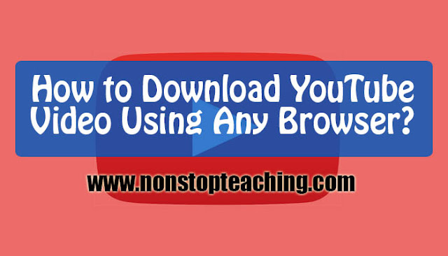 How to Download YouTube Videos Using Any Web Browser