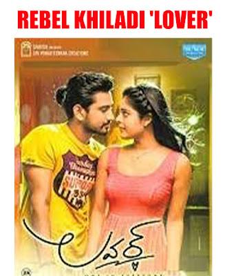 Rebel Khiladi (Lover) Hindi Dubbed Full Movie download