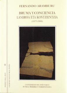 Bruma y conciencia= Lanbroa eta kontzientzia: (1977-1990) poesía / Fernando Aramburu