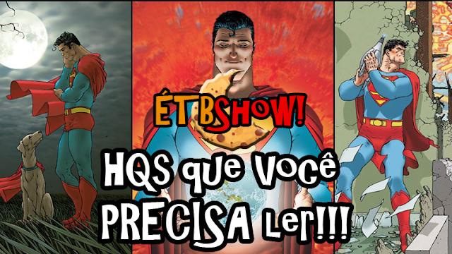 4 HQs Essenciais do Superman