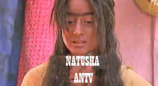 Sinopsis Natusha Antv Episode 3.